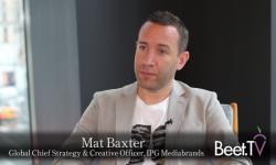 IPG Mediabrands' Baxter: No More 'Set And Forget' Media Duties