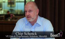How Meredith's Schenck Works With Platforms, Beyond Headers