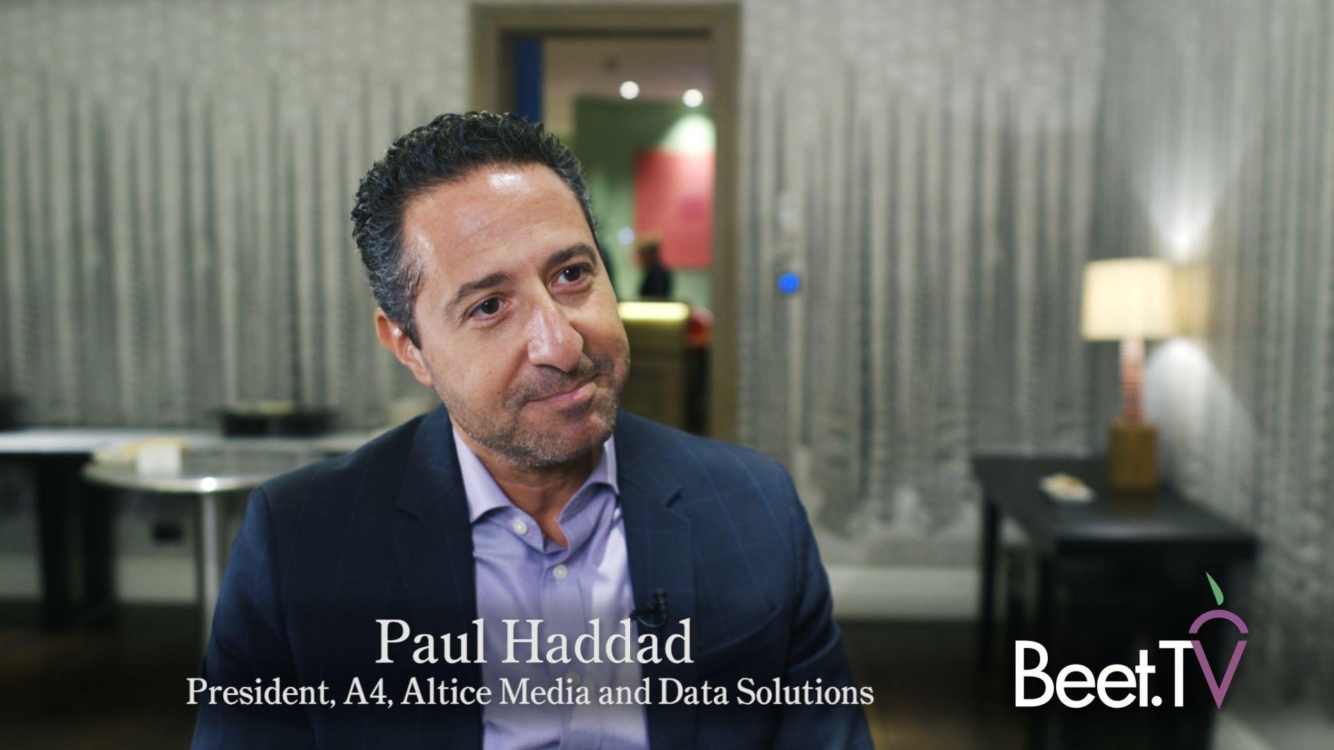 TV Buyers Need One-Stop Shop: Altice's Haddad – Beet TV