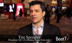 M1's Spengler: Data Making Media 'More Precise And More Powerful'