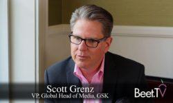How GSK Is In-Housing More Media: Grenz