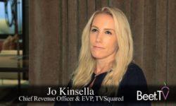 Granular TV Attribution Boosts Local Ad Spending: TVSquared's Kinsella