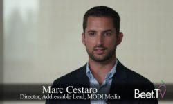 Universal Addressable TV Buying Will Be Elusive: MODI's Cestaro