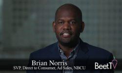 D2C Tactics Scale Up To Big Brands: NBCU's Brian Norris