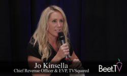 'Just Say Yes'?: TVSquared, NCC, FreeWheel Execs Debate Attribution Inertia
