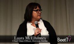 Break The Silos: Horizon's McElhinney On The Evolving Agency World