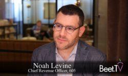 TV Can Go Deterministic: 605's Levine