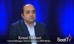 Defining 'Deterministic': DISH's Bokhari Goes Granular