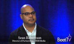 Making Ad Buying Easier: DISH's Robertson