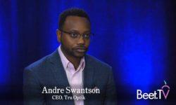 Tru Optik Draws A Line From TV To Smart Speakers: Swanston