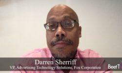 Lockdown Is Accelerating Data-Driven TV: Fox's Darren Sherriff
