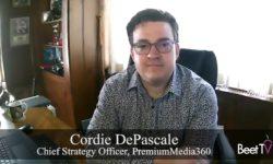 In TV Transformation, Keep Digital's Hard Edges: Premium Media 360's DePascale