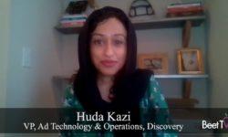 Linear Addressable TV Is 'True Convergence Point': Discovery's Huda Kazi