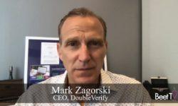 Investors That Offer Strategic Advice Are Best Partners: DoubleVerify's Mark Zagorski