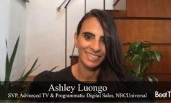 Programmatic Market Includes Premium Content: NBCUniversal's Ashley Luongo