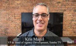 CTV Unlocks More Detailed Audience Insights: Samba TV's Kris Magel