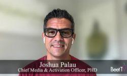 Data Signals Validate Contextual Ad Targeting: PHD's Joshua Palau