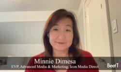 Streaming Video Has Bigger Role in Media Mix: Icon Media's Minnie Dimesa
